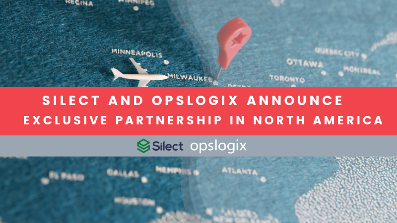 Silect and OpsLogix announce an exclusive partnership in North America
